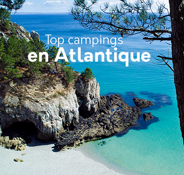 Nos top campings sur la Côte Atlantique