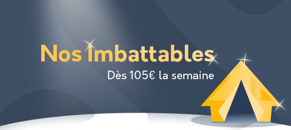 Nos campings Imbattables