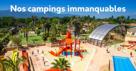 Nos Campings Immanquables